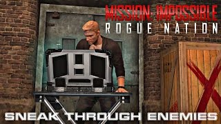 Mission Impossible: Rogue Nation (Android) Stealth