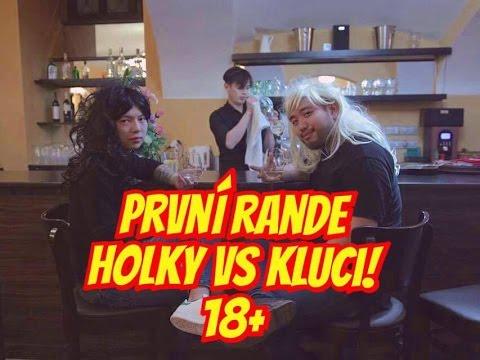 První rande HOLKY vs. KLUCI 18+