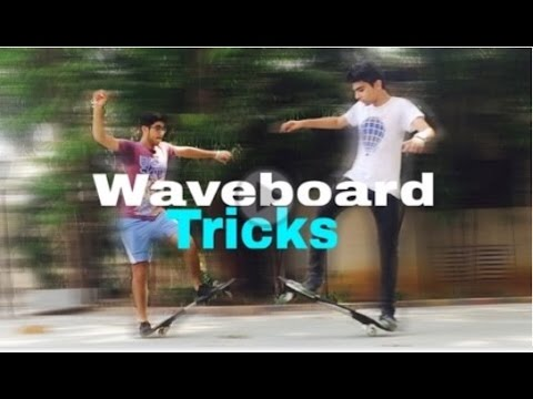 Waveboard tricks for beginners !!!