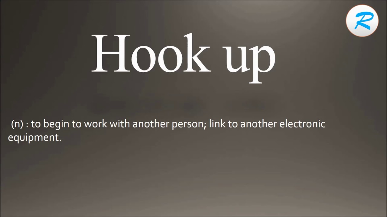 What is to hook up in a relationship