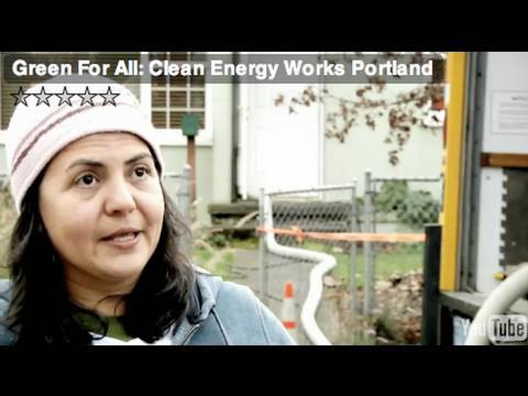 Green For All: Clean Energy Works Portland