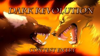 Dark Revolution [Contest Entry]