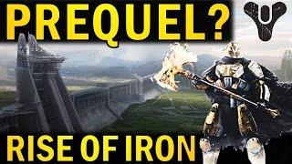 Destiny: Rise of Iron a PREQUEL? | Theory + Evidence! | Destiny 2016 DLC