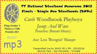 Carib Woodbrook Playboyz - Jump And Wave - Panorama 2012 - SPB Final