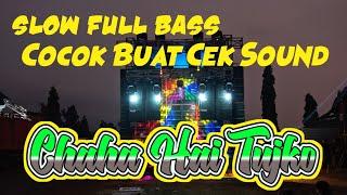 Download Lagu DJ Chaha Hai Tujko Slow Full Bass Terbaru mp3