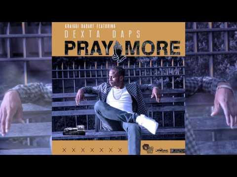 Kraiggi BaDArT Feat. Dexta Daps - Pray More