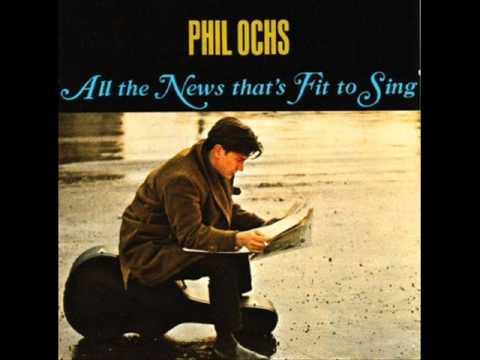 "Phil Ochs - ""Ballad of William Worthy"""