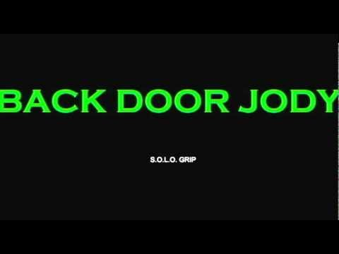 S.O.L.O. Grip - Back Door Jody