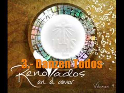 Dancen Todos (Gloria al Rey) - Renovados Vol. 9
