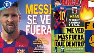 Lionel Messi confirme ses envies de départ à Ronald Koeman | Revue de presse