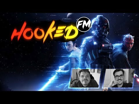 Hooked FM #150 - Star Wars: Battlefront 2, Jedi Outcast, Wolfenstein 2, Black Mirror & mehr!