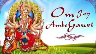 Om Jai Ambe Gauri Aarti - Mata Ke Bhajan - Aartiyan - Jai Mata Di Bhajan - Durga Stuti