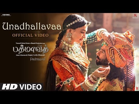 Padmaavat : Unadhallava  Tamil Movie Mashup