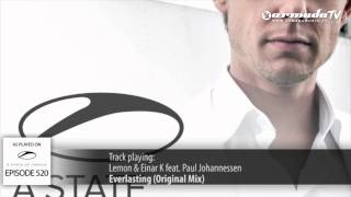 ASOT 520: Lemon & Einar K feat. Paul Johannessen - Everlasting (Original Mix)
