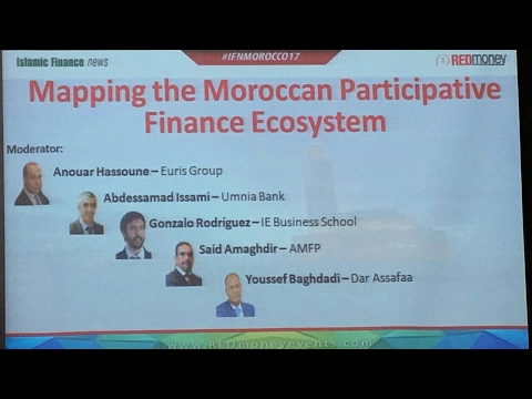 IFN FORUM MOROCCO 2017: Mapping the Moroccan Participative Finance Ecosystem