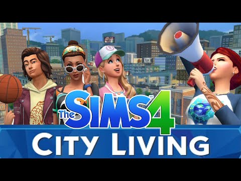 THE SIMS 4 CITY LIVING Expansion Trailer - My Thoughts