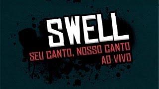 DVD SWELL - Seu Canto, Nosso Canto (AO VIVO) - [Completo]