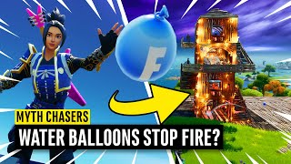 Do Water Balloons *STOP* Fire?? Fortnite Myth Chasers