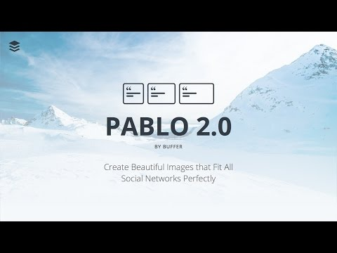 Buffer's Pablo now creates perfectly sized images for Facebook, Twitter and Pinterest