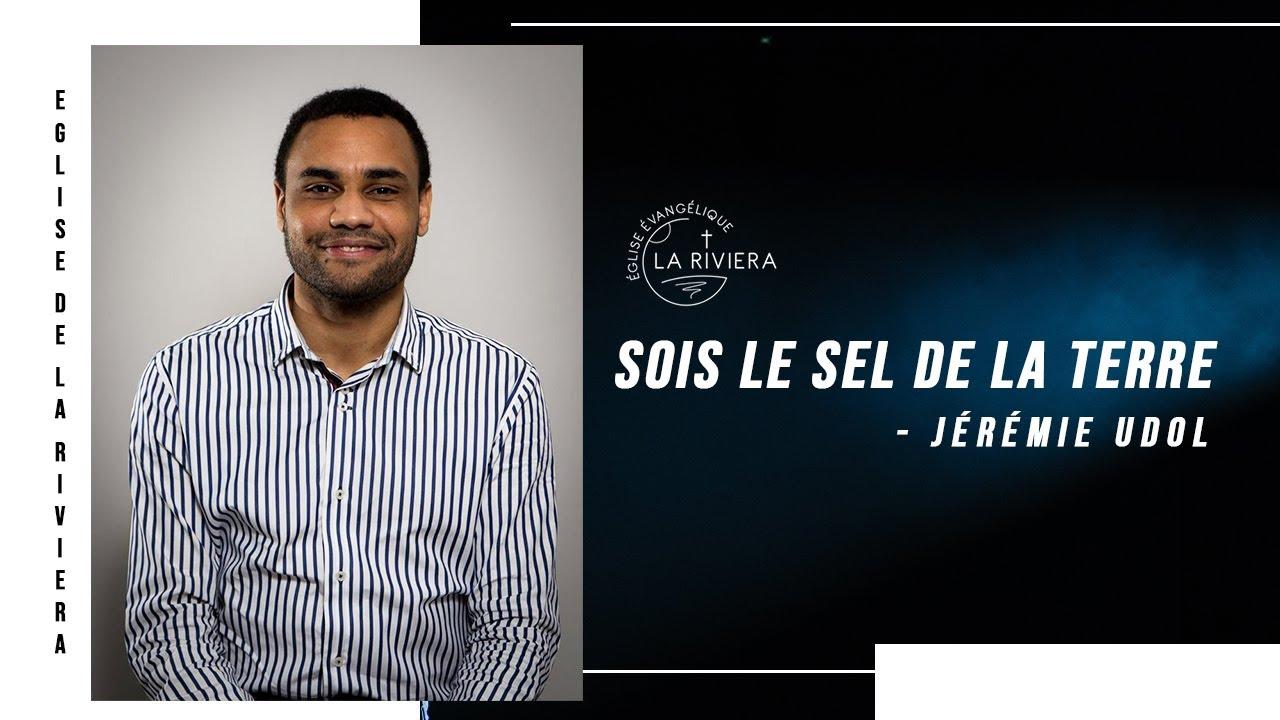 Sois le sel de la terre - Jérémie Udol 23/02/21