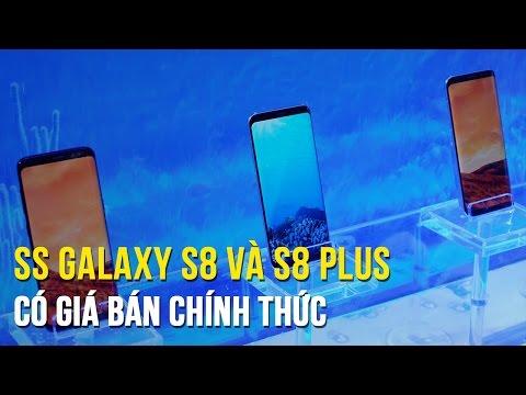 Samsung Galaxy S8 và S8+ có giá bán chính thức tại Việt Nam