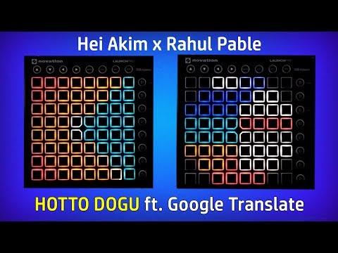 Heiakim - HOTTO DOGU ft. Google Translate (Dual Launchpad Cover)