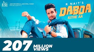 Dabda Kithe Aa Full HD R Nait Ft Gurlez Akhtar Mista Baaz New Punjabi Songs 2019