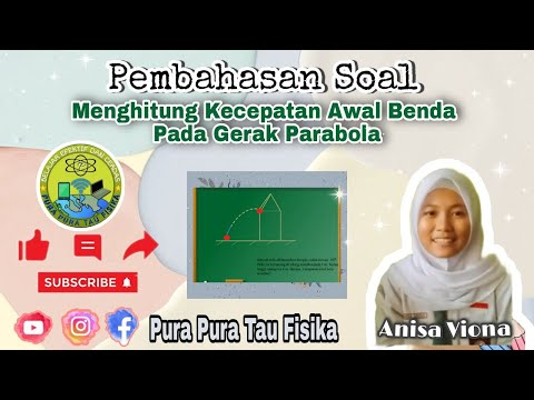 Cara Menghitung Kecepatan Awal Benda Pada Gerak Parabola ...