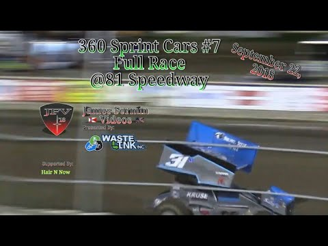 360 Sprint Cars #7, Full Race, 81 Speedway, 09/22/18