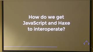 HaxeUp Luxembourg - Demystifying Haxe to JS: Compilation, interop and bundling - Philippe Elsass