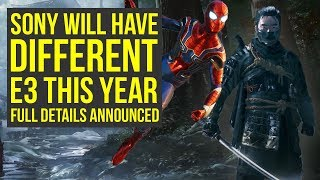 Sony E3 2018 WILL BE DIFFERENT- Focus On 4 BIG PS4 Games & More (E3 2018 Sony - PS4 E3 2018)