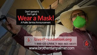 Wear A Mask - Brother Dan Palmer - American Liver Foundation