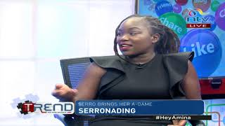 Serro brings her A-game || #theTrend