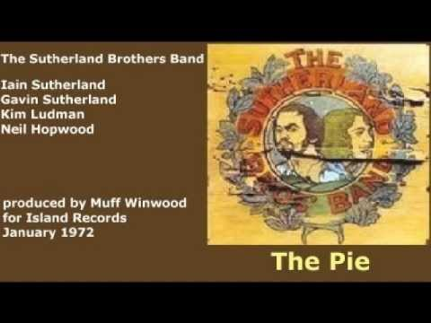 The Sutherland Brothers Band - The Pie (+ lyrics 1972)