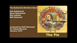 The Sutherland Brothers Band - The Pie (+ lyrics 1972)
