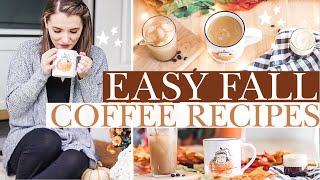 FAVORITE FALL COFFEE RECIPES 2019 🍁| Healthy & Easy Dupes for your favorite drinks