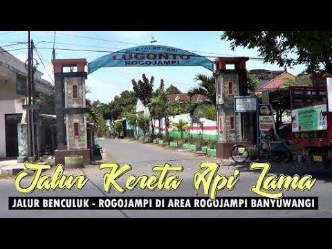 Sisa Jalur KA Benculuk - Rogojampi & Peninggalan Era Kolonial di Rogojampi Banyuwangi