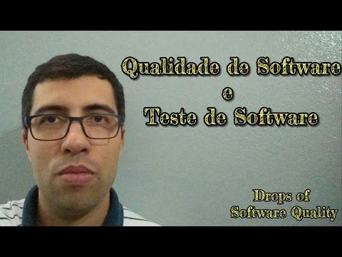 Qualidade de Software e Teste de Software