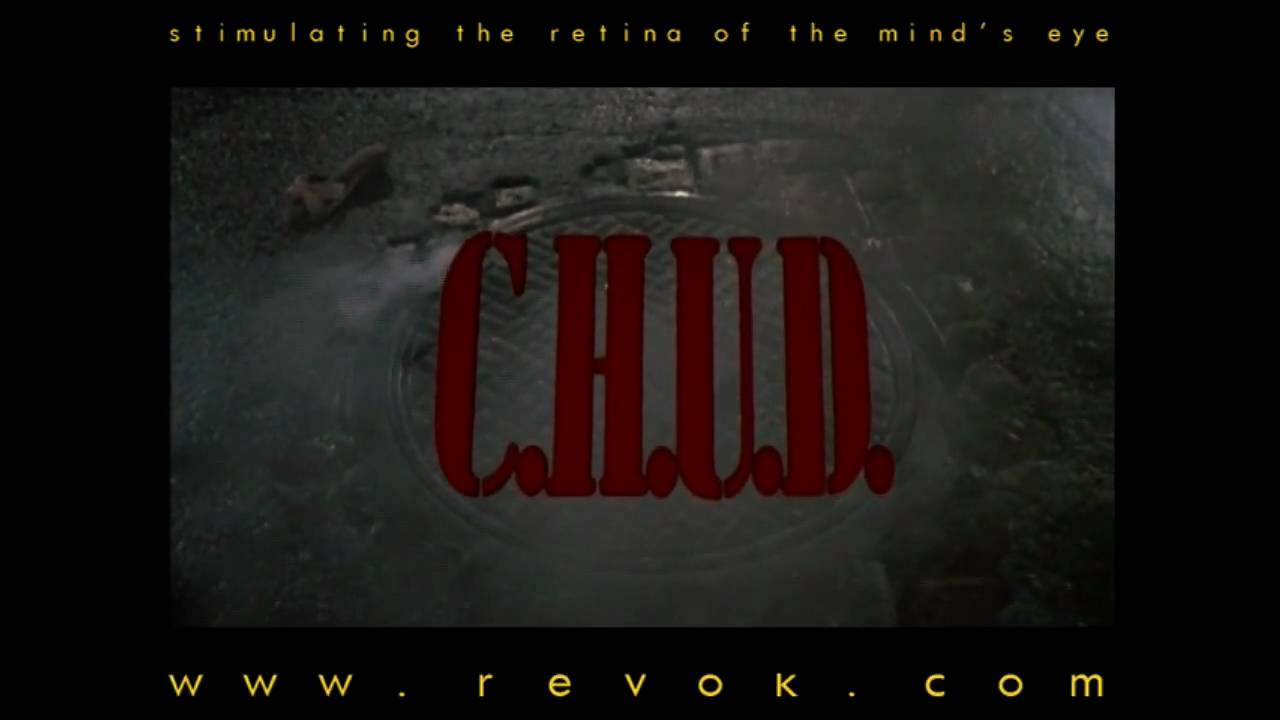 C.H.U.D. (1984) Trailer for the Cannibalistic Humanoid Underground Dwellers