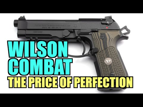 Wilson Combat: The Price of Perfection