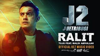 TUJU FT. MALIK ABDULLAH - Ralit (Official OST MV)   J2: J RETRIBUSI