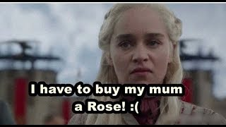 You Laugh You Have to give your Mum a Rose