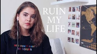 Ruin My Life - Zara Larsson / Cover by Jodie Mellor