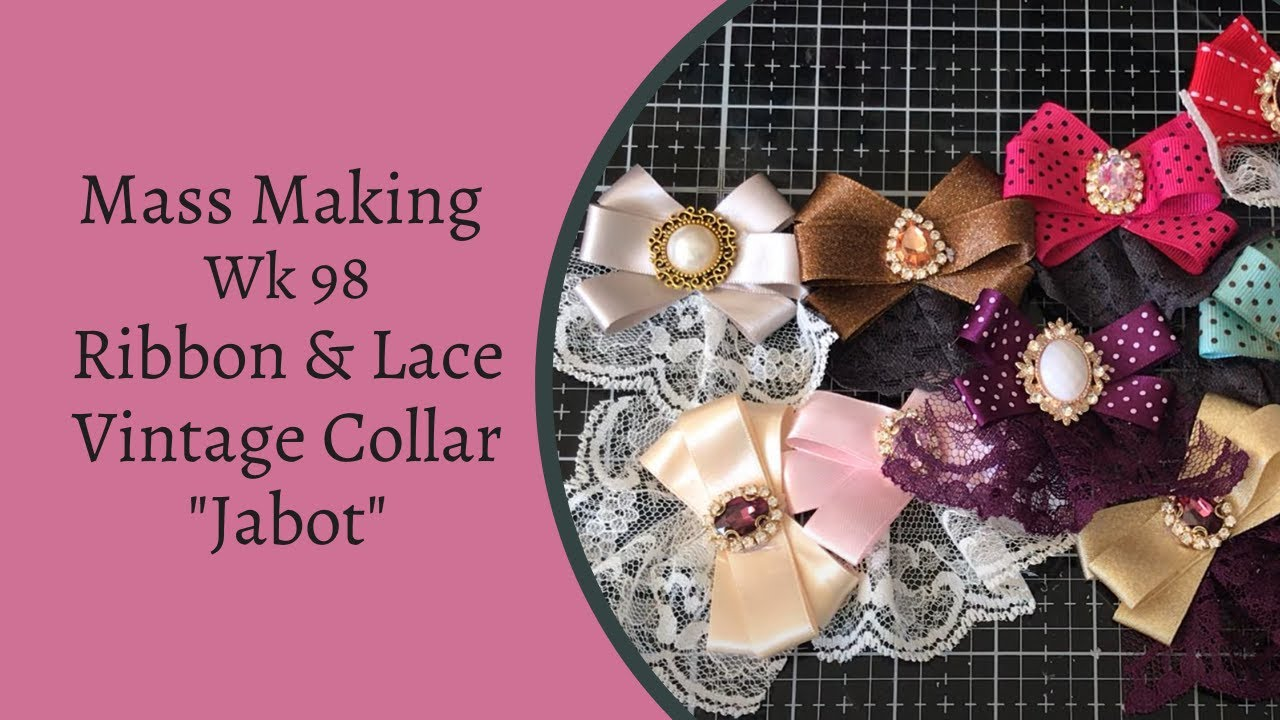 Mass Making - Vintage Style Jabot - Ribbon & Lace Collar