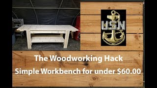 Building a solid and simple Workbench for under $60.00