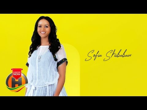 Sofia Shibabaw – New Ethiopian Music 2020 (Official Video)