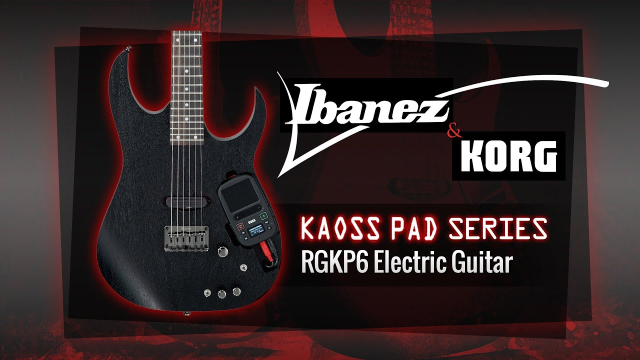 ibanez rgkp6 kaoss pad guitar overview youtube