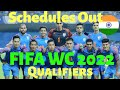 India Full Scedule of FIFA World Cup 2022 Qualifiers