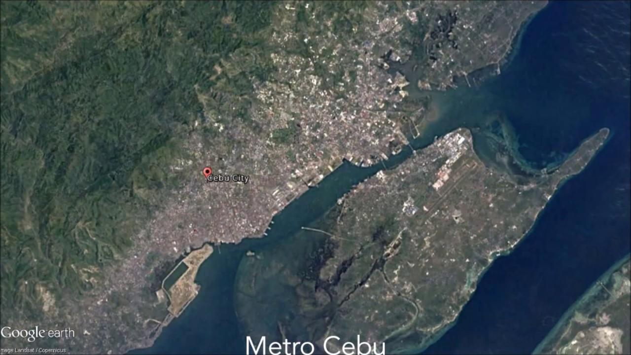 Metro Cebu Satellite Imagery Time Lapse Google Earth Youtube