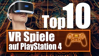 TOP 10: PlayStation VR Spiele (PS4 Virtual Reality) - Teil 1